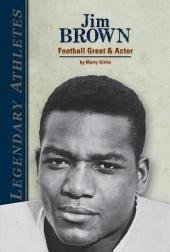 Jim Brown:: Football Great & Actor