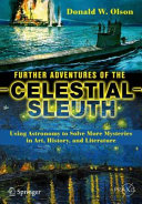 Further Adventures of the Celestial Sleuth