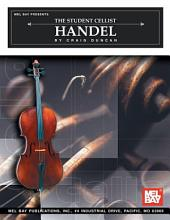 The Student Cellist: Handel: Handel