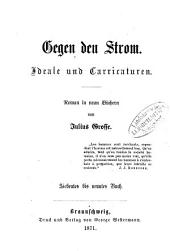 Gegen den Strom: Ideale u. Carricaturen : Roman in 9 Büchern, Band 3