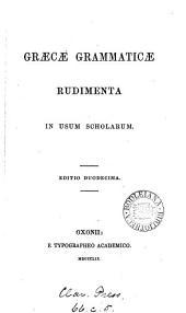 Græcæ grammaticæ rudimenta [signed C.W.].