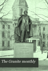 The Granite Monthly: A New Hampshire Magazine Devoted to History, Biography, Literature, and State Progress, Volume 47