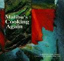 Malibu's Cooking Again