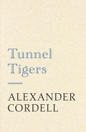 Tunnel Tigers