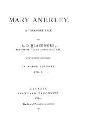 Mary Anerley: A Yorkshire Tale, Volume 1