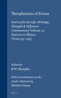 Theophrastus of Eresus  Life  writings  various reports  logic  physics  metaphysics  theology  mathematics PDF