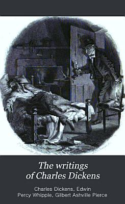 The Writings of Charles Dickens