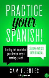 Practice Your Spanish! #4: Reading and translation practice for people learning Spanish