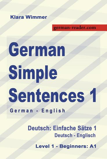 German Simple Sentences 1  German English  Level 1   Beginners  A1  Textbook  PDF