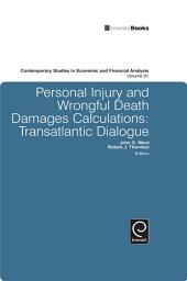 Personal Injury and Wrongful Death Damages Calculations: Transatlantic Dialogue