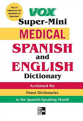 Vox Super Mini Medical Spanish and English Dictionary