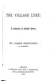 The Village Lyre: a Collection of Fugitive Poems