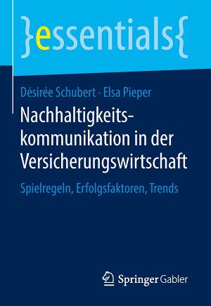 Nachhaltigkeitskommunikation in der Versicherungswirtschaft PDF
