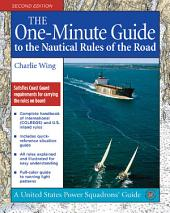 The One-Minute Guide to the Nautical Rules of the Road: Edition 2