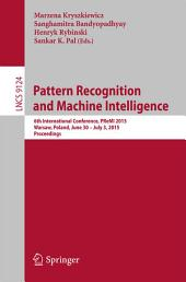 Pattern Recognition and Machine Intelligence: 6th International Conference, PReMI 2015, Warsaw, Poland, June 30 - July 3, 2015, Proceedings