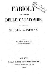 Fabiola o La chiesa delle catacombe del cardinale Nicola Wiseman