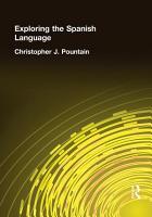 Exploring the Spanish Language PDF