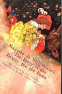 Madame de Villeneuve's the Story of the Beauty and the Beast