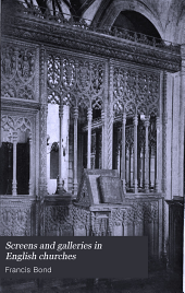 Screens and Galleries in English Churches