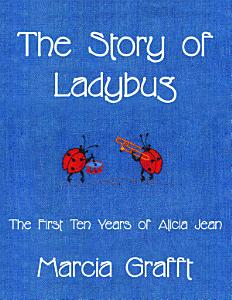 The Story of Ladybug