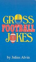 Gross Football Jokes