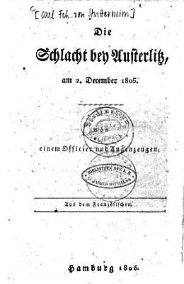 Die Schlacht bey Austerlitz  am 2  December 1805 PDF