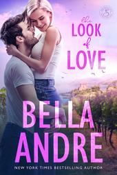 The Look of Love: The Sullivans, Book 1: (Contemporary Romance)