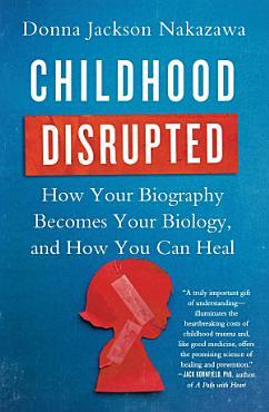 Childhood Disrupted PDF