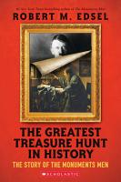 The Greatest Treasure Hunt in History  The Story of the Monuments Men  Scholastic Focus  PDF