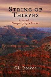 String of Thieves: A Sequel to Company of Thieves.