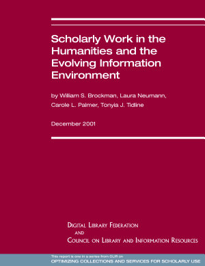 Scholarly Work in the Humanities and the Evolving Information Environment