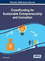 Crowdfunding for Sustainable Entrepreneurship and Innovation PDF