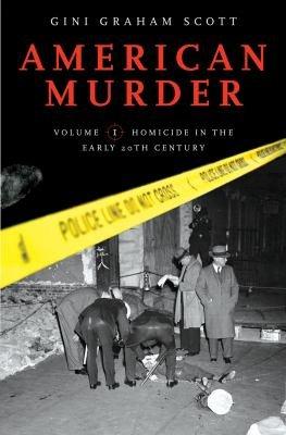 American Murder  Two Volumes