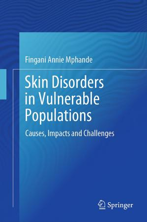 Skin Disorders in Vulnerable Populations PDF