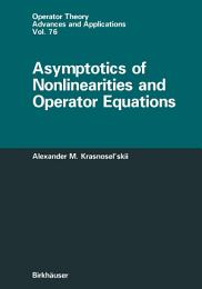 Asymptotics of Nonlinearities and Operator Equations