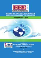 INTERNATIONAL CONFERENCE ON INNOVATIONS IN COMMUNICATIONS AND COMPUTER ENGINEERING   ICICCE 15 PDF