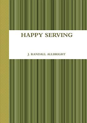 HAPPY SERVING