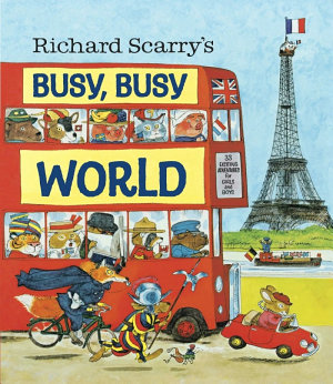 Richard Scarry s Busy  Busy World