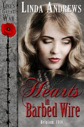 Hearts in Barbed Wire: Sweet Historical Romance