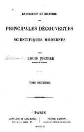 Exposition et histoire des principales découvertes scientifiques modernes: Volume2