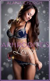 """Aphrodite's Lover: Book 1 of """"Aphrodite's Children"""""""