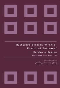 MULTICORE SYSTEMS ON CHIP