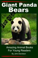 Pandas For Kids Amazing Animal Books for Young Readers PDF