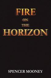Fire On The Horizon Book PDF