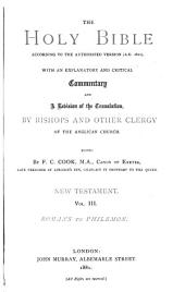 The Holy Bible According to the Authorized Version (A.D. 1611): With an Explanatory and Critical Commentary and a Revision of the Translation, by Bishops and Other Clergy of the Anglican Church, Volume 9