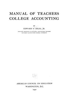 Manual of Teachers College Accounting