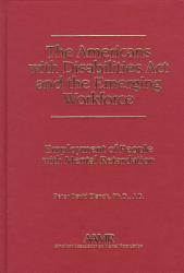 The Americans with Disabilities Act and the Emerging Workforce