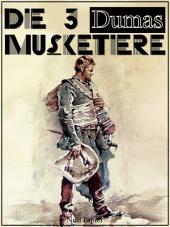 Die drei Musketiere: Überarbeitete Altfassung