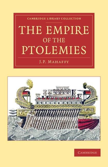 The Empire of the Ptolemies