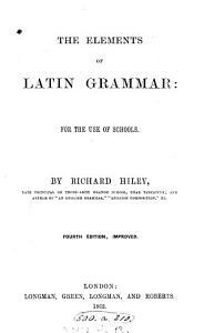 The elements of Latin grammar